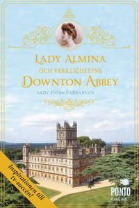 9789174751833_200_lady-almina-och-verklighetens-downton-abbey_pocket