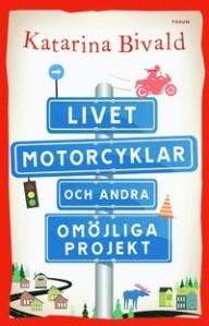9789137144412_200_livet-motorcyklar-och-andra-omojliga-projekt