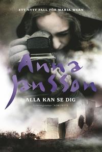 9789113065564_200_alla-kan-se-dig-ett-nytt-fall-for-maria-wern_e-bok