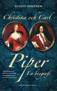 9789175450445_200_christina-och-carl-piper-en-biografi_pocket