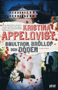 9789164204882_200_smultron-brollop-och-doden