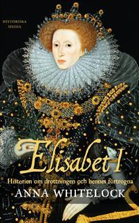 elisabet-i-historien-om-drottningen-och-hennes-fortogna