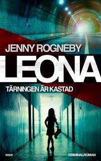 leona---tarningen-ar-kastad-kriminalroman