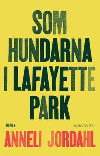9789113074085_200_som-hundarna-i-lafayette-park