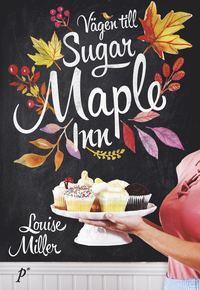 9789188261335_200x_vagen-till-sugar-maple-inn