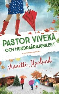 9789100167462_200x_pastor-viveka-och-hundraarsjubileet