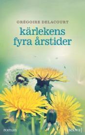 9789187648670_200x_karlekens-fyra-arstider_haftad