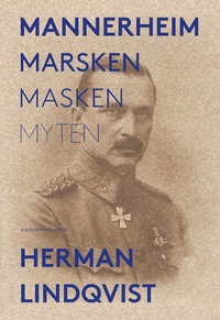 9789100162757_200x_mannerheim-marsken-masken-myten