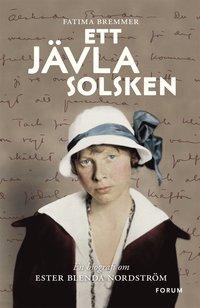 9789137143743_200x_ett-javla-solsken-en-biografi-om-ester-blenda-nordstrom.jpeg