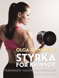 9789173630931_200x_styrka-for-kvinnor-traningen-maten-motivationen_haftad