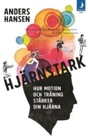 9789175038452_200x_hjarnstark-hur-motion-och-traning-starker-din-hjarna_pocket