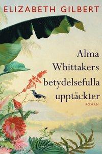 9789187783968_200x_alma-whittakers-betydelsefulla-upptackter