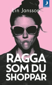 9789175038667_200x_ragga-som-du-shoppar_pocket