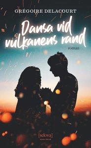 9789188697226_200x_dansa-vid-vulkanens-rand_pocket
