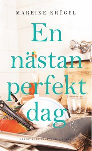 9789100174439_200x_en-nastan-perfekt-dag