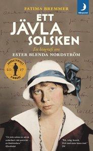 9789175039350_200x_ett-javla-solsken-en-biografi-om-ester-blenda-nordstrom_pocket