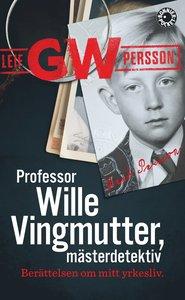 9789174297867_200x_professor-wille-vingmutter-masterdetektiv-berattelsen-om-mitt-yrkesliv_pocket