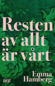9789164206015_200x_resten-av-allt-ar-vart
