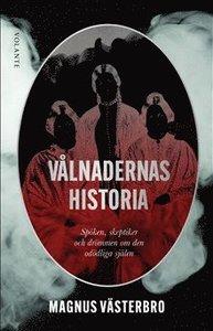 9789188869753_200x_valnadernas-historia-spoken-skeptiker-och-drommen-om-den-ododliga-sjalen