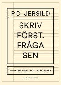 9789100180638_200x_skriv-forst-fraga-sen-skrivarbok-handbok-for-nyborjare_haftad